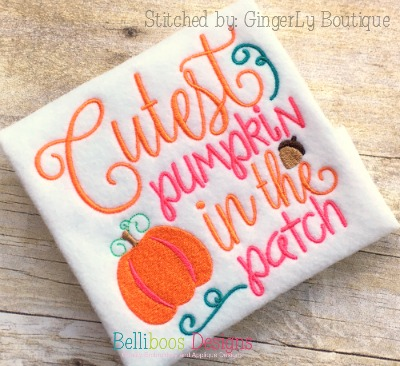 cutest pumpkin embroidery saying - fall embroidery saying - halloween embroidery saying - embroidery design