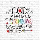 God Gives Rainbows SVG Cut File