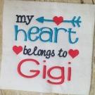 Heart Belongs to Gigi Embroidery Saying