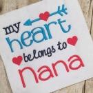 Heart Belongs to Nana Embroidery Saying