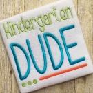 Kindergarten Dude Embroidery Saying
