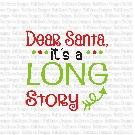 Long Story Santa SVG Cut File