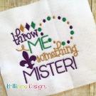 Throw Beads Mardi Gras Embroidery Saying